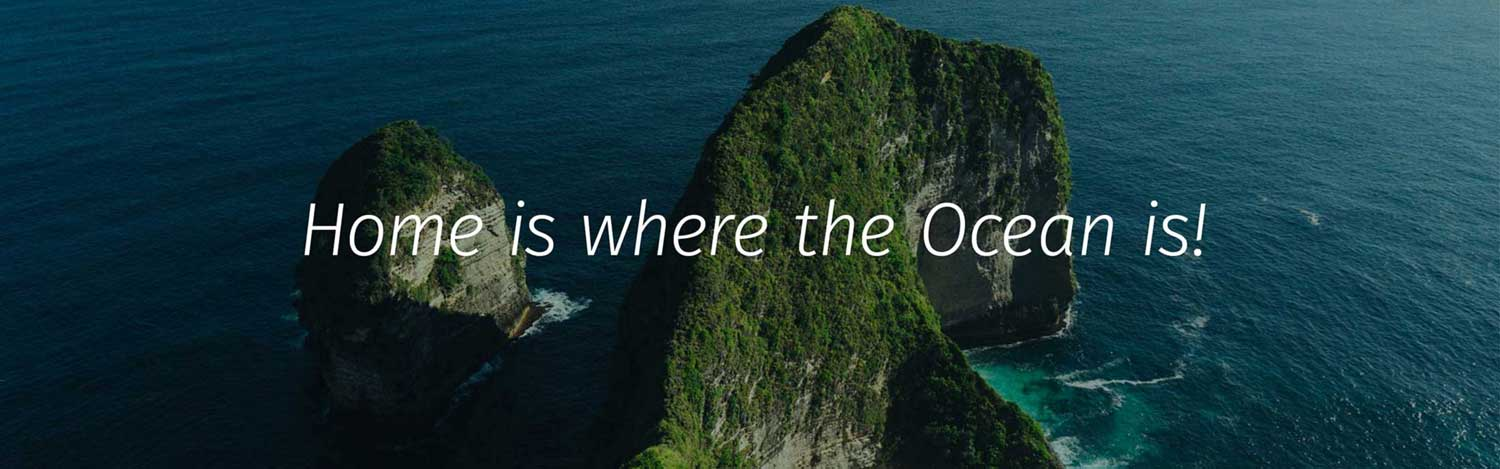 Home is where the ocean is